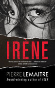 Irene: The Commandant Camille Verhoeven Trilogy