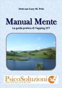 Manual Mente, manuale di Tapping EFT, Dispensa per i corsi di Psicosoluzioni