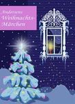 Andersens Weihnachtsmärchen: Seine schönsten Geschichten zu Weihnachten. Die Schneekönigin, Das kleine Mädchen mit den Schwefelhölzern, Der Tannenbaum (Illustrierte Ausgabe)