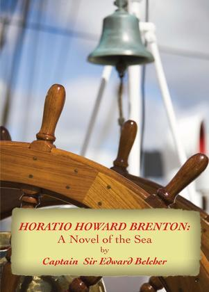 Horatio Howard Brenton: A Novel of the Sea