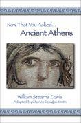 Now That You Asked: Ancient Athens