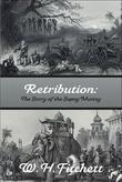 RETRIBUTION: The Story of the Sepoy Mutiny