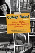 College Rules!, 3rd Edition: How to Study, Survive, and Succeed in College