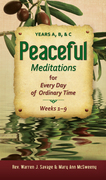 Peaceful Meditations: Years A, B, & C