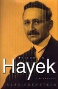 Friedrich Hayek: A Biography