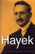 Friedrich Hayek: A Biography