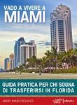 Vado a vivere a Miami