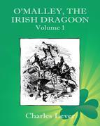 O'Malley, the Irish Dragoon - Vol. 1