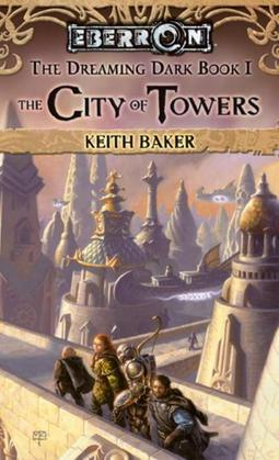 City of Towers: The Dreaming Dark, Book 1