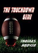 The Touchdown Gene