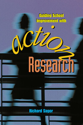 Guiding School Improvement with Action Research: ASCD
