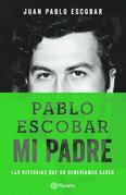 Pablo Escobar mi padre