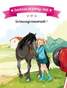 Aventures au poney-club - Un tournage mouvementé !