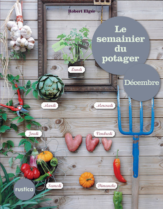 Le semainier du Potager - Décembre