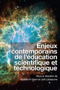 Enjeux contemporains de l'éducation scientifique et technologique
