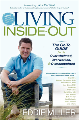 Living Inside-Out: The Go-To Guide for the Overwhelmed, Overworked, & Overcommitted
