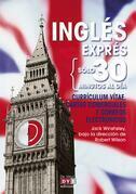 Inglés exprés: Currículum vitae, cartas comerciales y correos electrónicos