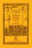 Diccionario filológico de literatura española. Siglo XVII