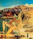 The Life and Masterworks of Salvador Dalí