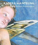 Andrea Mantegna and the Italian Renaissance