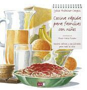 Cocina rápida para familias con niños