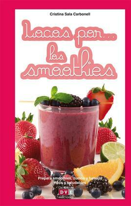 Locos por… los smoothies