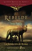 El rebelde: La fundación de Roma