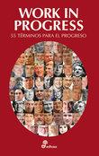 Work in progress: 55 términos para el progreso