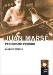 Juan Marsé Periodismo perdido (Antología 1957-1978)