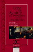 Lope de Aguirre y la rebelión de los marañones