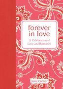 Forever in Love: A Celebration of Love and Romance