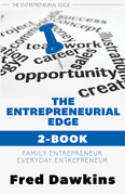 Entrepreneurial Edge 2-Book Bundle: Everyday Entrepreneur / Family Entrepreneur