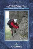 Via Ferratas of the Italian Dolomites: Vol 1