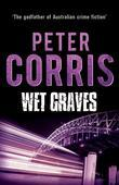Wet Graves: Cliff Hardy 13