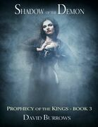 Shadow of the Demon - Book 3 of the Prophecy of the Kings