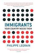Immigrants: Your Country Needs Them