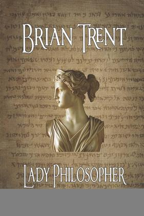 THE LADY PHILOSOPHER: The Story of Hypatia