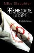 Renegade Gospel [Large Print]: The Rebel Jesus