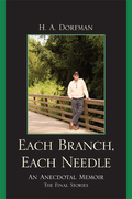Each Branch, Each Needle: An Anecdotal Memoir