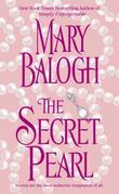 Mary Balogh - The Secret Pearl