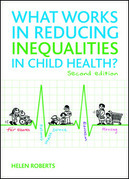 What works in reducing inequalities in child health? (Second edition)