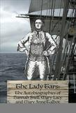 The Lady Tars: The Autobiographies of Hannah Snell, Mary Lacy and Mary Talbot