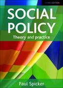 Social policy 3e: Theory and practice