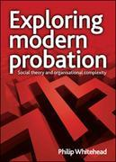 Transforming probation: Social theories and the criminal justice system