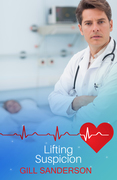 Lifting Suspicion: A Medical Romance