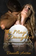 The Magi's Daughter: Book Two in The Prophecy Girl Trilogy