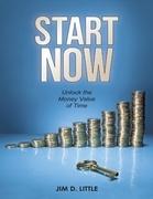 Start Now: Unlock the Money Value of Time