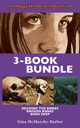 Peggy Henderson Adventures 3-Book Bundle: Bone Deep / Broken Bones / Reading the Bones