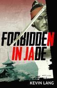 Forbidden in Jade