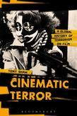 Cinematic Terror: A Global History of Terrorism on Film